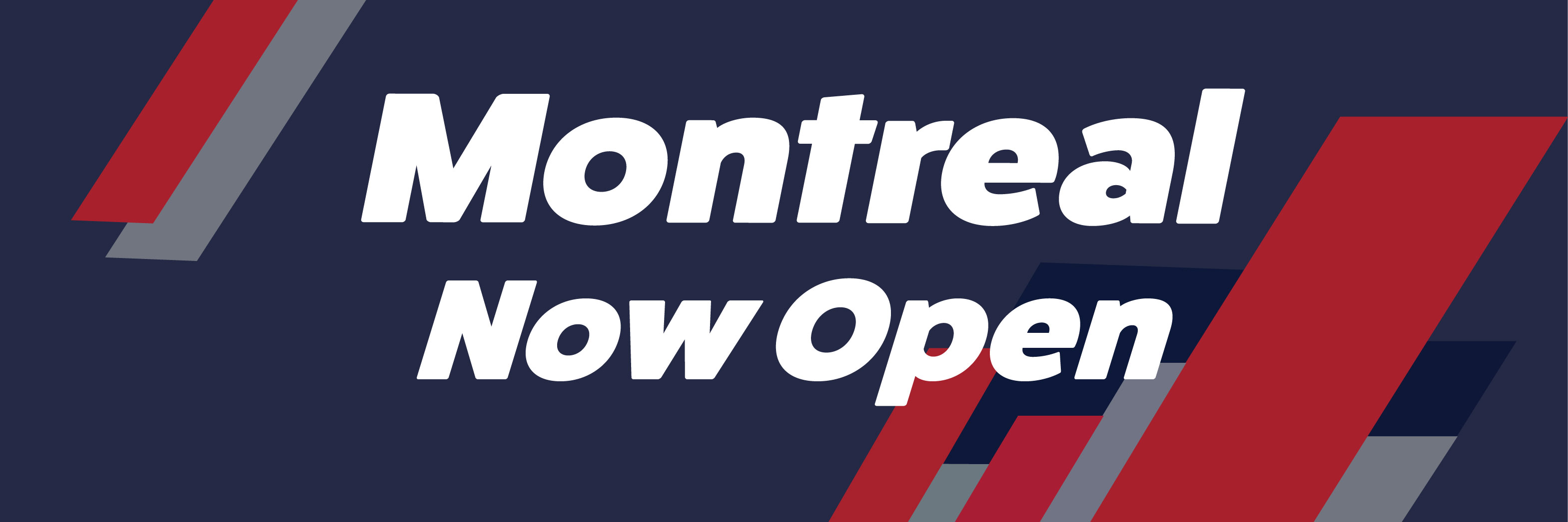 Montreal Reopening Header